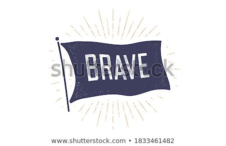 Corajoso bandeira velho vintage texto Foto stock © FoxysGraphic