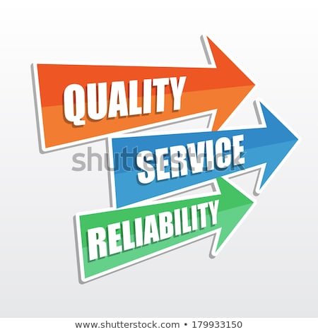 quality, service, reliability in arrows, flat design Stock photo © marinini