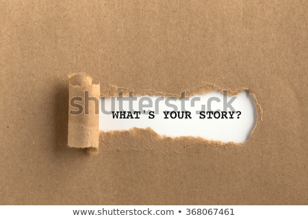 What is Your Story Torn Paper Stock photo © ivelin