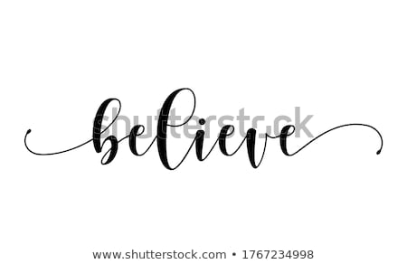 believe in yourself sign concept illustration Stock photo © alexmillos
