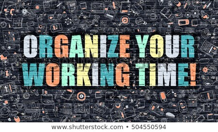 Multicolor Manage Your Time on Dark Brickwall. Doodle Style. Stock photo © tashatuvango