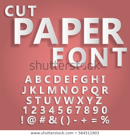 Paper cut alphabet, letters and numbers font typography. Stock photo © Andrei_