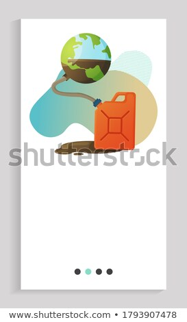 Natural Resource Depletion Planet and Canister App Stock photo © robuart