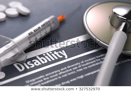 Disability Diagnosis. Medical Concept. Composition of Medicament. Stock photo © tashatuvango