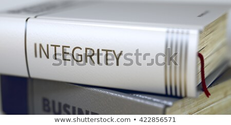 Book Title of Integrity. Stock photo © tashatuvango