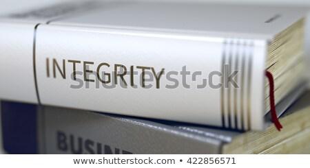 Book Title of Integrity. Stock photo © tashatuvango