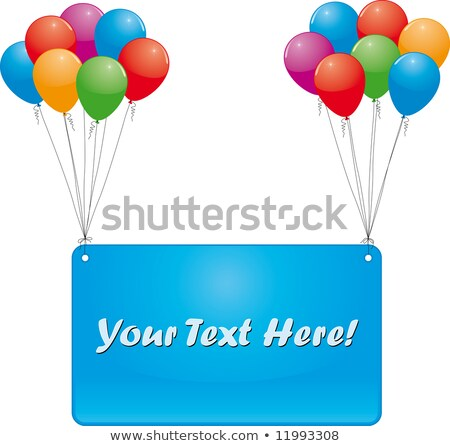 bunch of balloons with an empty board Stock photo © AnatolyM