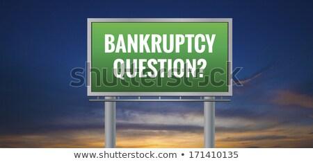bankruptcy questions road sign stock photo © kbuntu