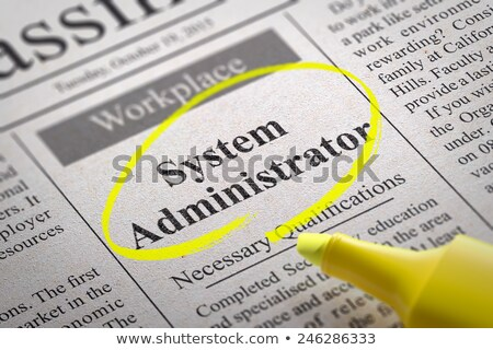 System Administrator Jobs in Newspaper. Stock photo © tashatuvango