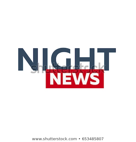 Mass media. Night news logo for Television studio. TV show. Stock photo © Leo_Edition