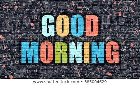 good morning concept multicolor on dark brickwall stock photo © tashatuvango