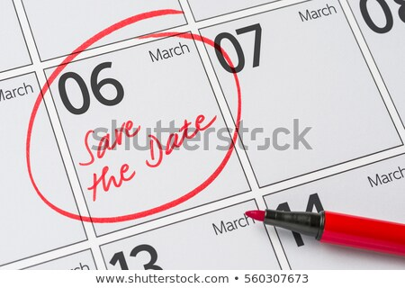 Сток-фото: Save The Date Written On A Calendar - March 06
