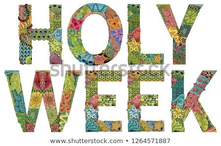Words HOLY WEEK. Vector decorative zentangle object stock photo © Natalia_1947