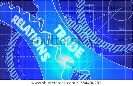 Trade Relations on the Cogwheels. Blueprint Style. Stock photo © tashatuvango