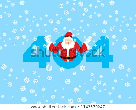 Error 404. Santa Claus is surprise. Page not found template for  Stock photo © popaukropa