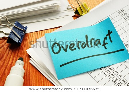 overdraft stock photo © chrisdorney