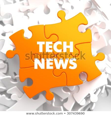 Tecnología noticias naranja rompecabezas blanco negocios Foto stock © tashatuvango