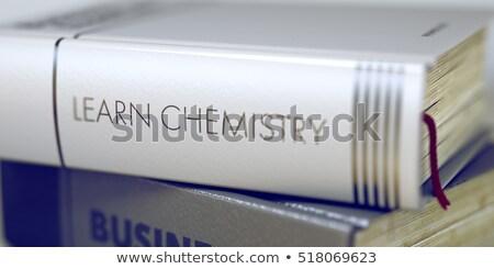 Tanul kémia üzlet könyv cím 3D Stock fotó © tashatuvango