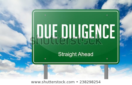 Due Diligence on Green Highway Signpost. Stock photo © tashatuvango