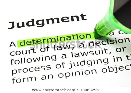 Bestimmung · Urteil · grünen · Papier · Bildung · Recht - stock foto © ivelin
