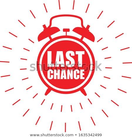 последний шанс наклейку продажи Label будильник Сток-фото © gomixer