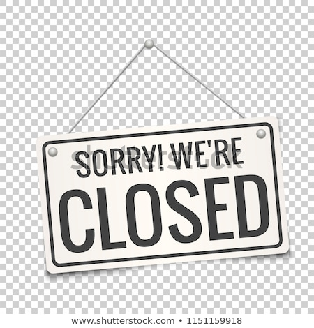 Stock photo: shop sign closed on white background