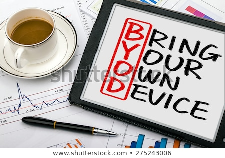 Bring Your Own Device Stock photo © ivelin