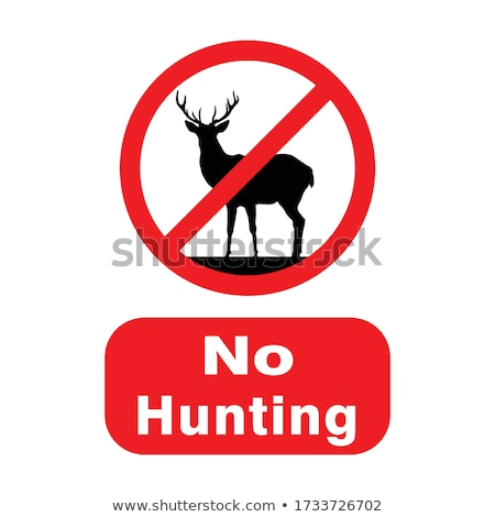 hunting ban Stock photo © adrenalina