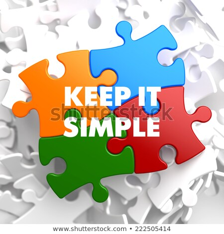 Keep it Simple on Multicolor Puzzle. Stock photo © tashatuvango