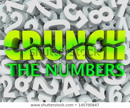 crunch the numbers words number background accounting taxes stock photo © iqoncept