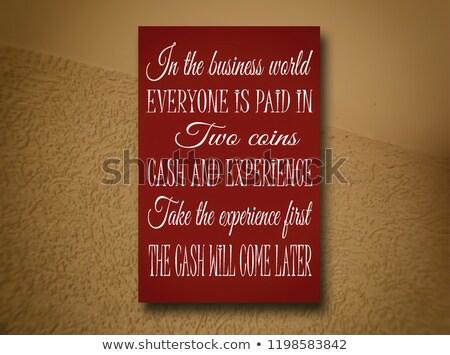 Money will come positive poster Stock photo © studioworkstock
