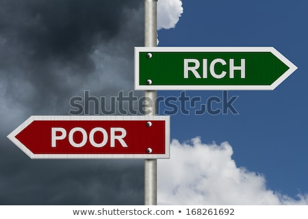 Rich or poor, opposite signs Stock photo © stevanovicigor