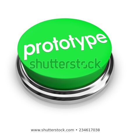 Prototype Word Green Button Product Concept Sample Mock-Up Stock photo © iqoncept