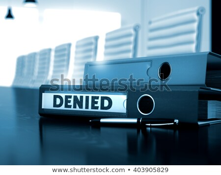 Ring Binder with inscription Denied. Stock photo © tashatuvango