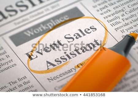 We are Hiring Event Sales Assistant. 3D. Stock photo © tashatuvango