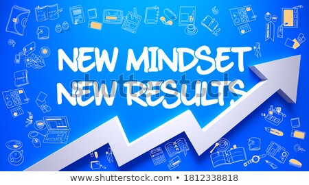 New Mindset - New Results. Concept with Doodle Design Icons. Stock photo © tashatuvango