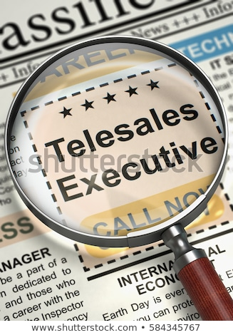 Job Opening Telesales Executive. Stock photo © tashatuvango