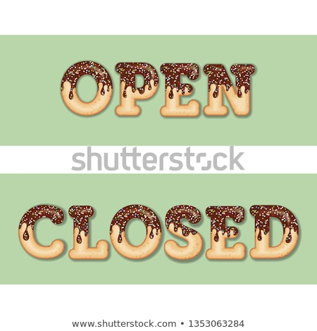 Tempting  typography. Icing text. Words 'open' and 'closed' glaz Stock photo © balasoiu