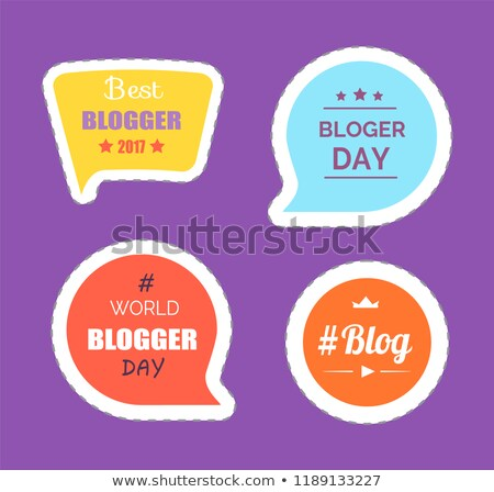 blogger day best person thought bubble vector stock photo © robuart