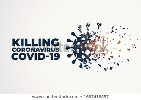 killing or destroying coronavirus covid-19 concept background Stock photo © SArts