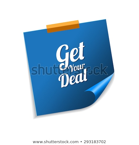 Get Your Deal Blue Sticky Notes Vector Icon Design Stock photo © rizwanali3d