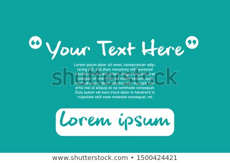 quotation frame box for your message Stock photo © SArts