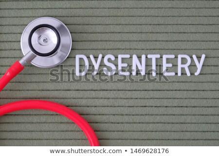 dysentery diagnosis medical concept stock photo © tashatuvango