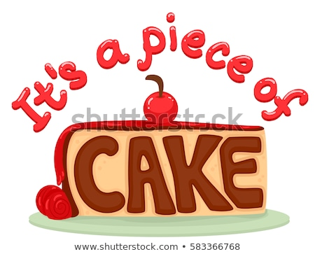 Idiom Piece Of Cake Typography Stock photo © lenm