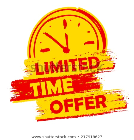 last minute offer with clock sign, yellow and red drawn label Stock photo © marinini