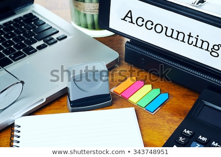 Accounting on Office Binder. Toned Image. Stock photo © tashatuvango