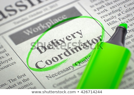 Logistics Coordinator Job Vacancy. 3D. Stock photo © tashatuvango
