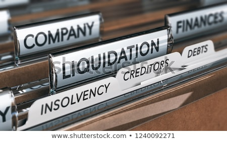 company insolvency and liquidation stock photo © olivier_le_moal