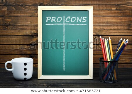 Pro and Cons text on green board Stock photo © fuzzbones0