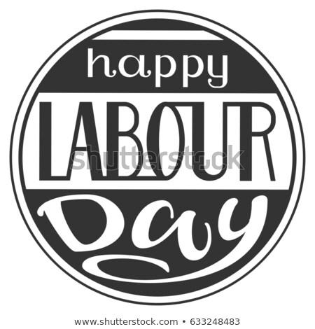 Mutlu işçi bayramı metin tebrik kartı çerçeve yalıtılmış Stok fotoğraf © orensila